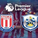 Stoke City – Huddersfield