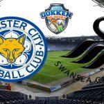 Leicester City – Swansea City