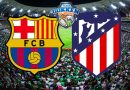 Barcelona – Atletico Madrid voorspelling
